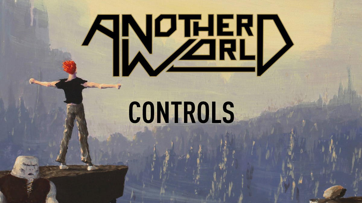 Another World – Controls