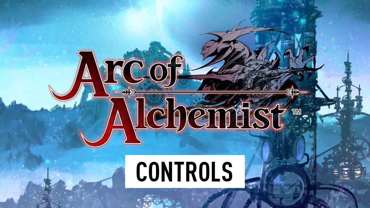 Arc of Alchemist Controls