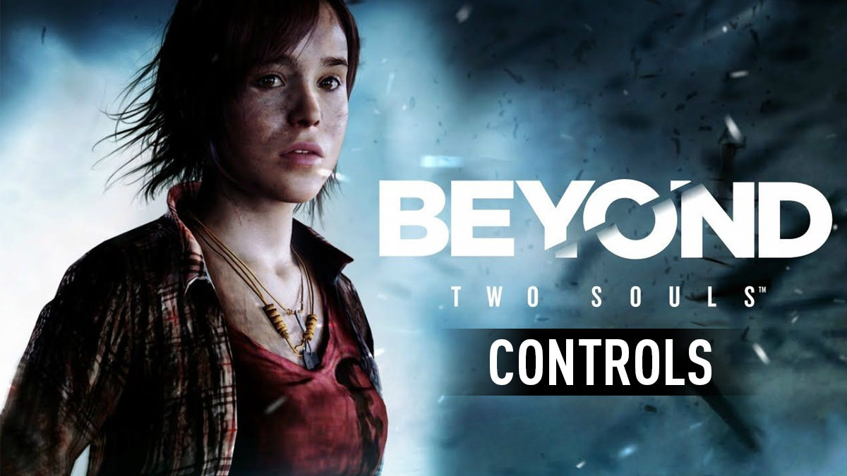 Beyond: Two Souls Controls