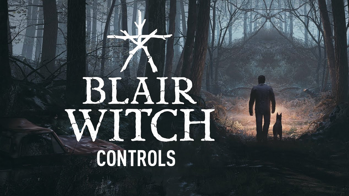 Blair Witch Controls