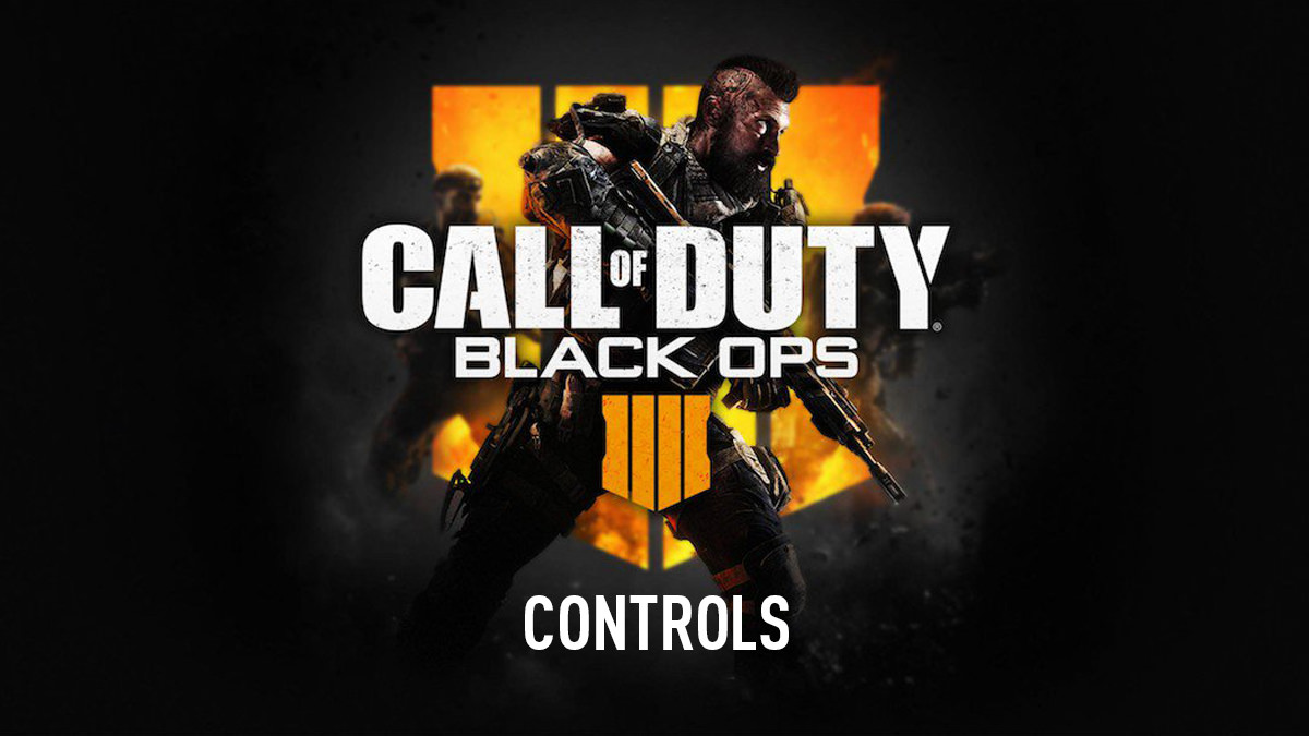 Call of Duty: Black Ops 4 – Controls