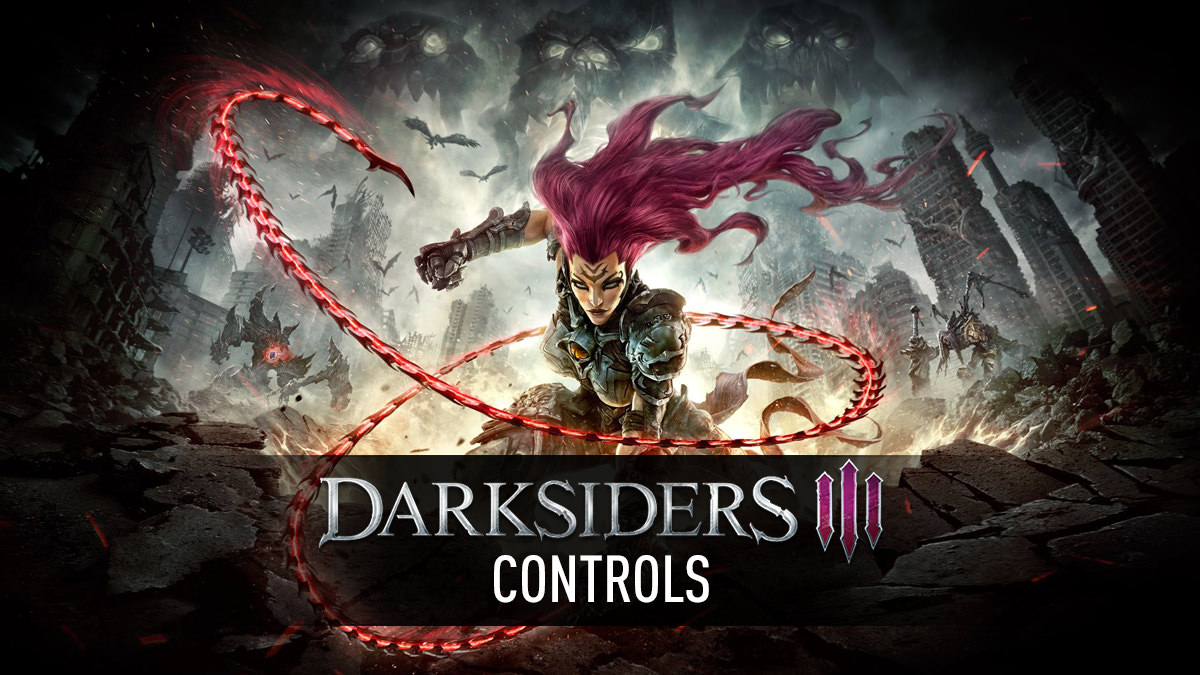 Darksiders 3 Controls
