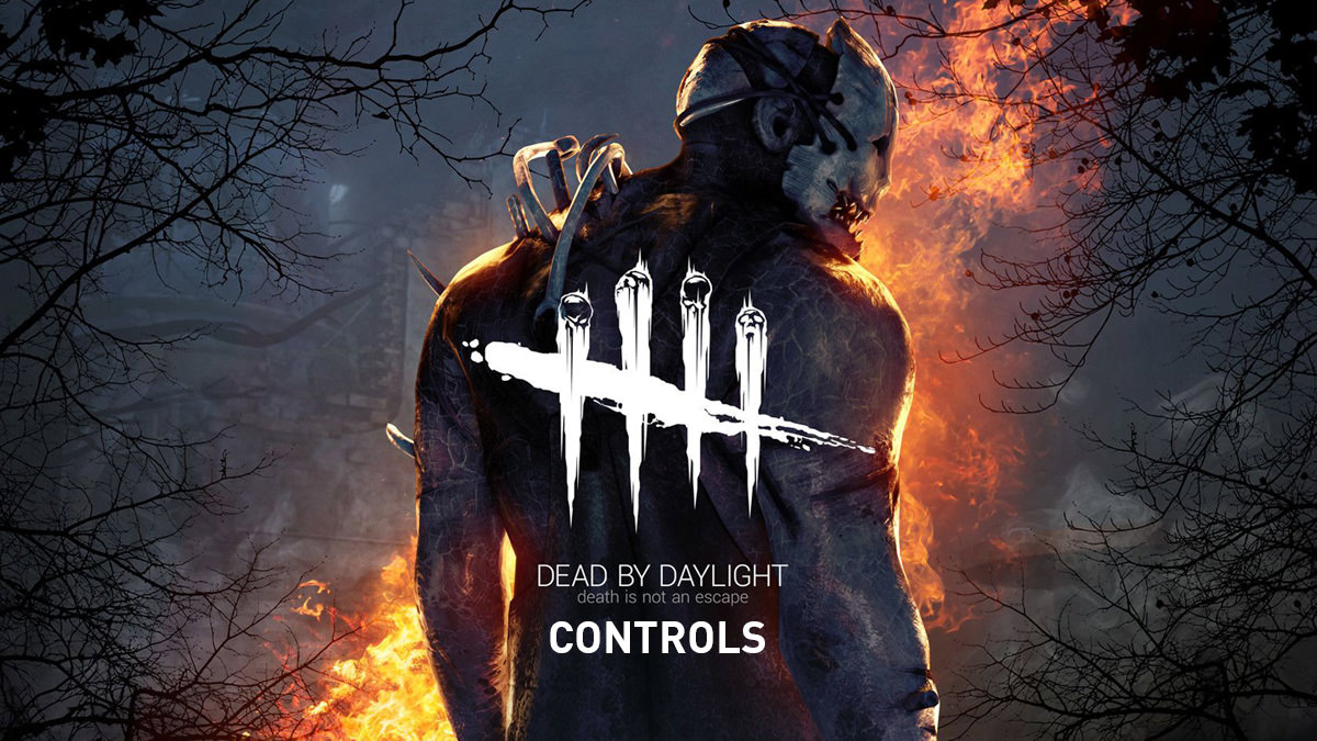 Dead by Daylight – Controls