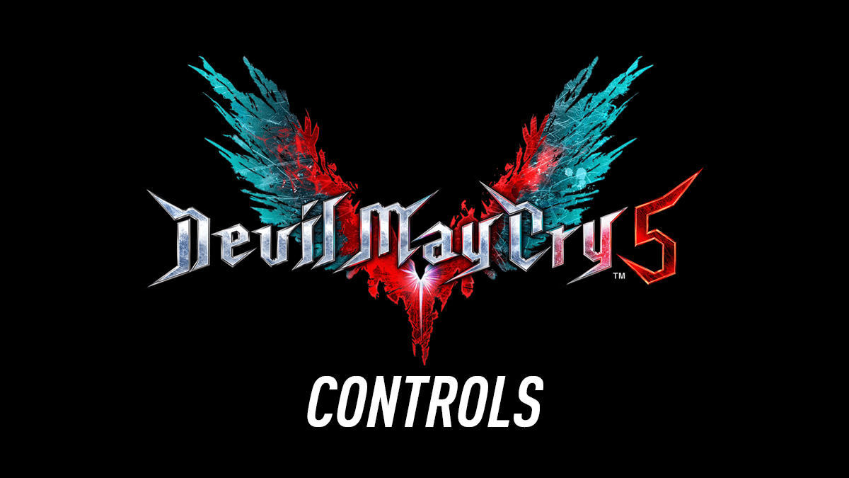 Devil May Cry 5 – Controls