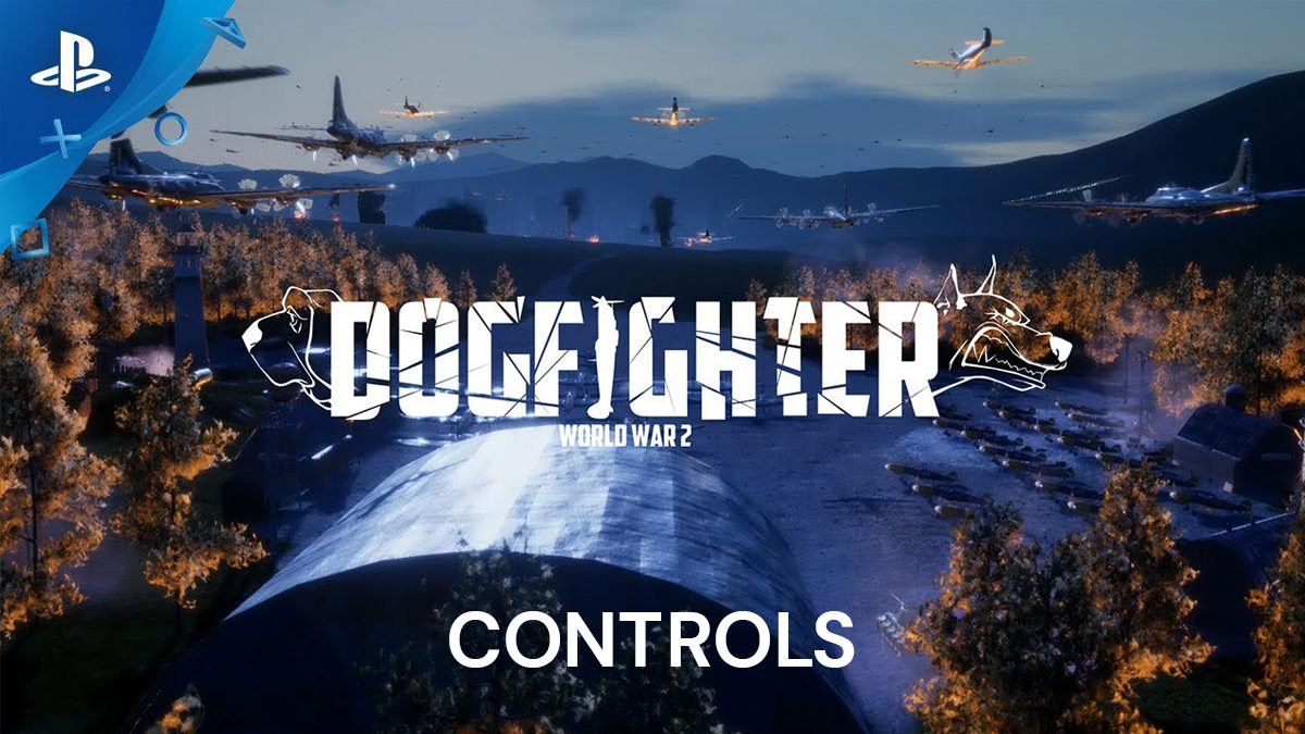 DOGFIGHTER -WW2- Controls