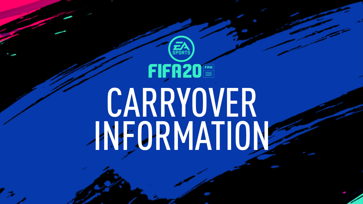 FIFA 20 Carryover Information