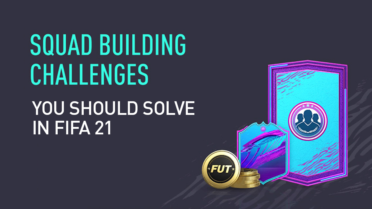 SBCs You Need to Solve in FIFA 21