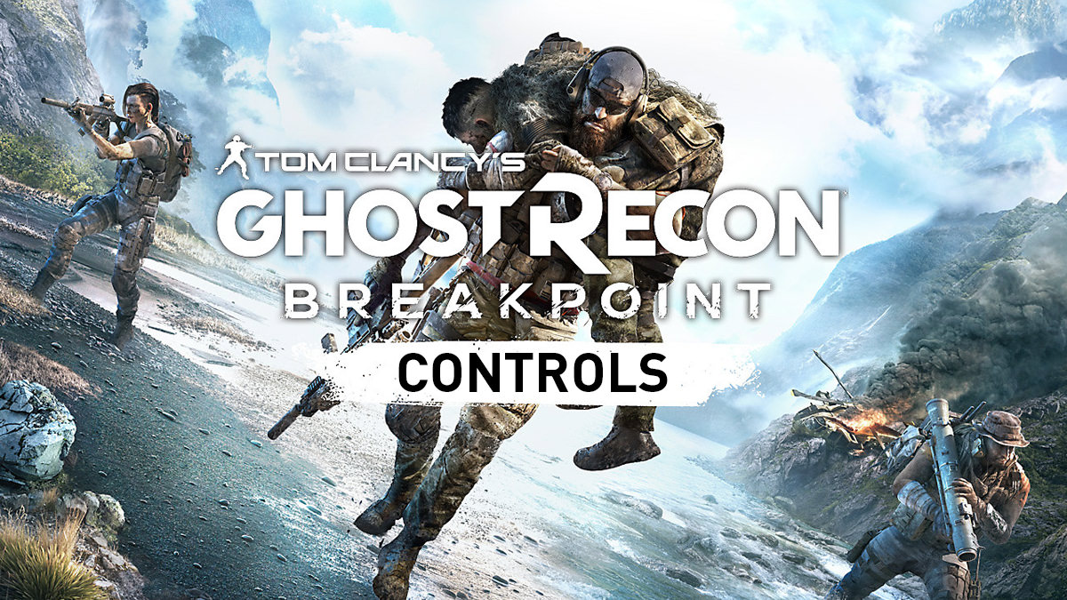 Ghost Recon Breakpoint – Controls