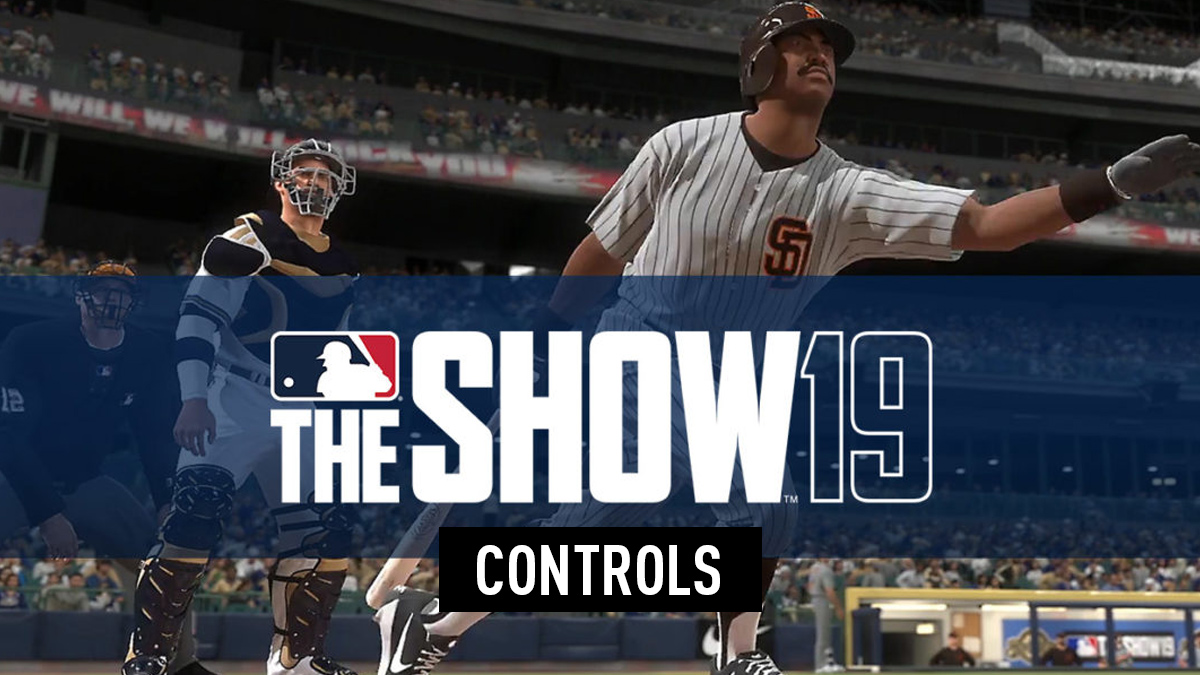 MLB The Show 19 Controls