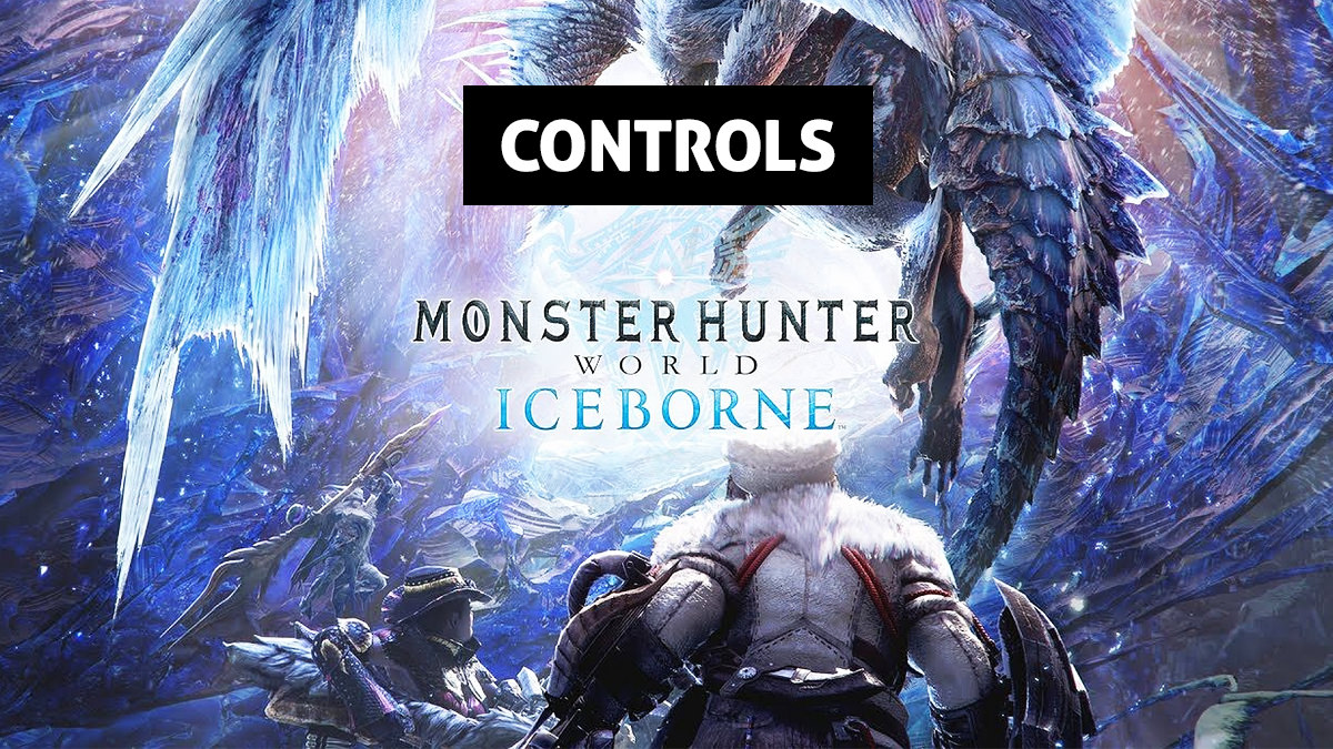 Monster Hunter World: Iceborne Controls