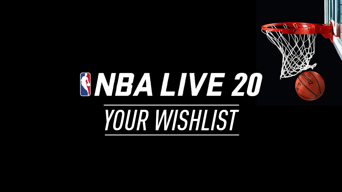 NBA Live 20 – Wishlist