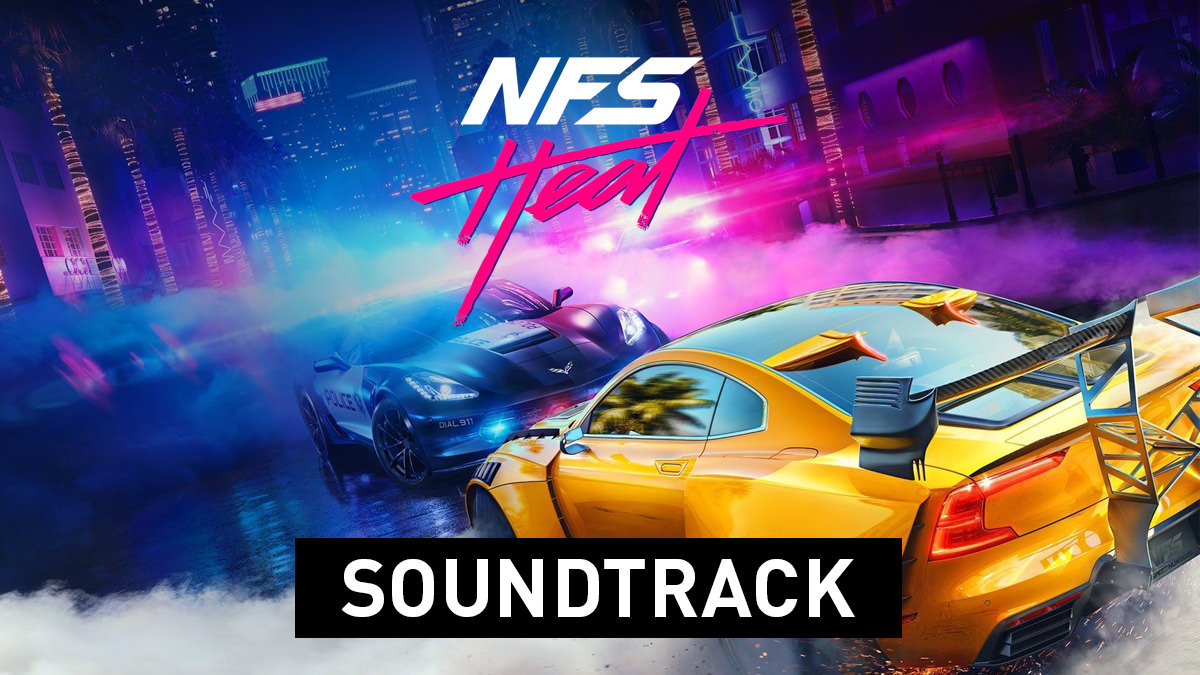 Need For Speed Heat – Soundtrack
