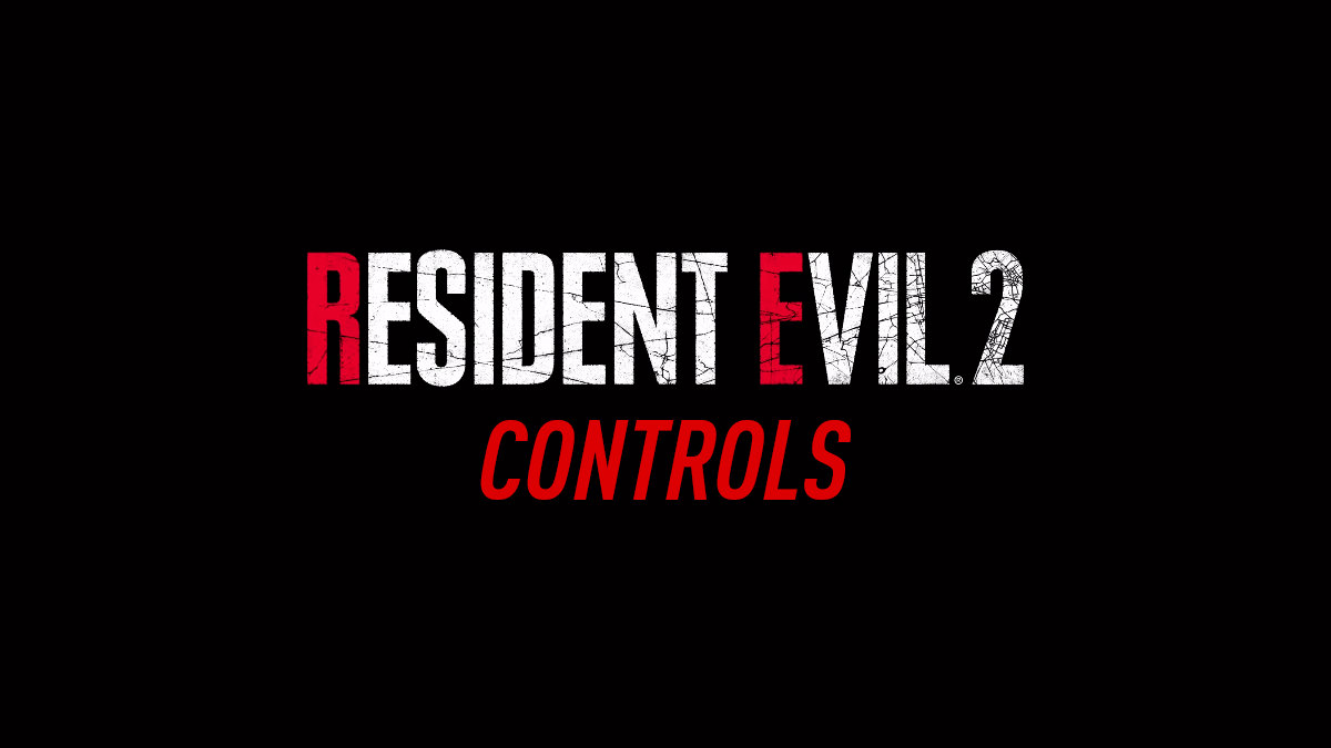 Resident Evil 2 – Controls