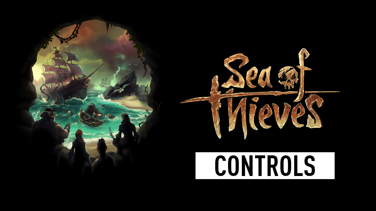 Sea of Thieves Controls