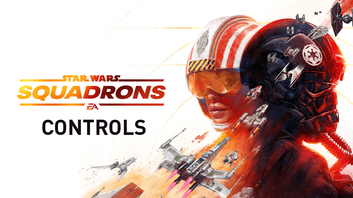 Star Wars: Squadrons – Controls