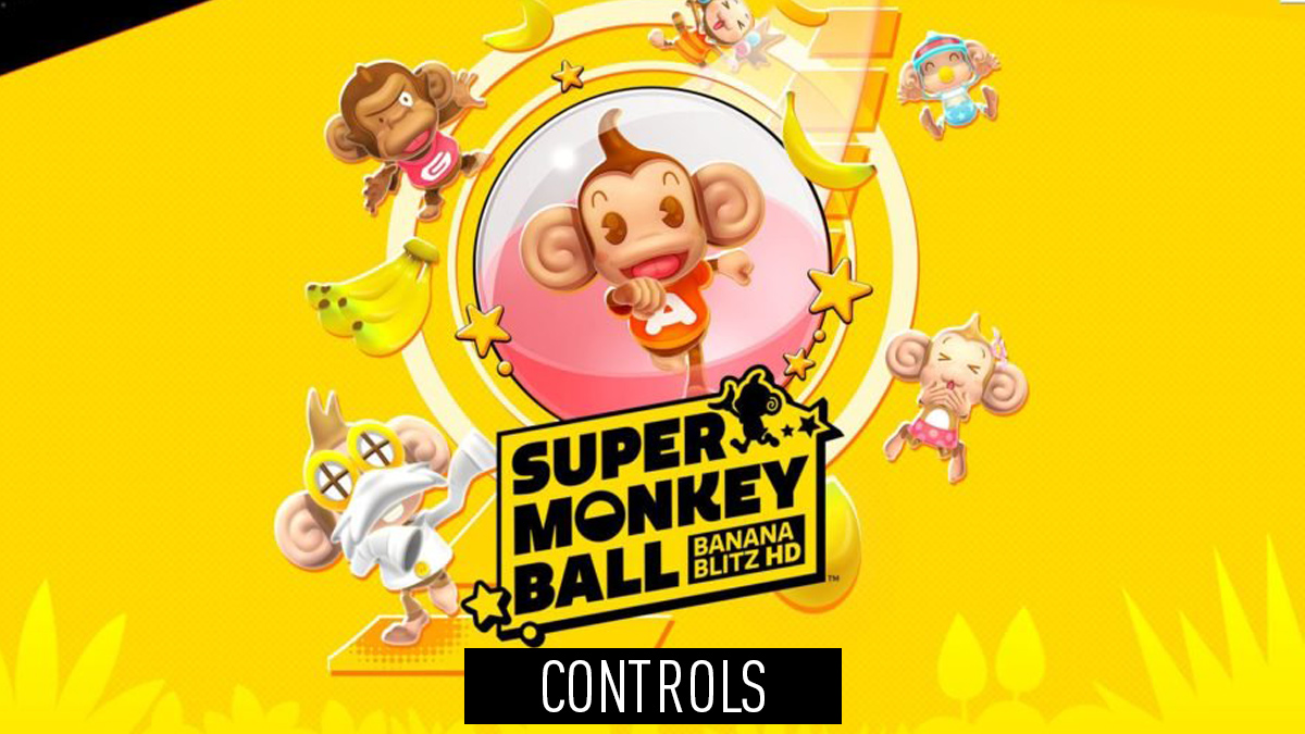 Super Monkey Ball: Banana Blitz – Controls