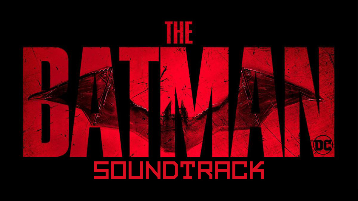 The Batman – Soundtrack