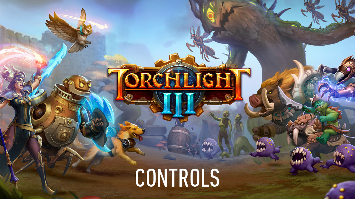 Torchlight III Controls