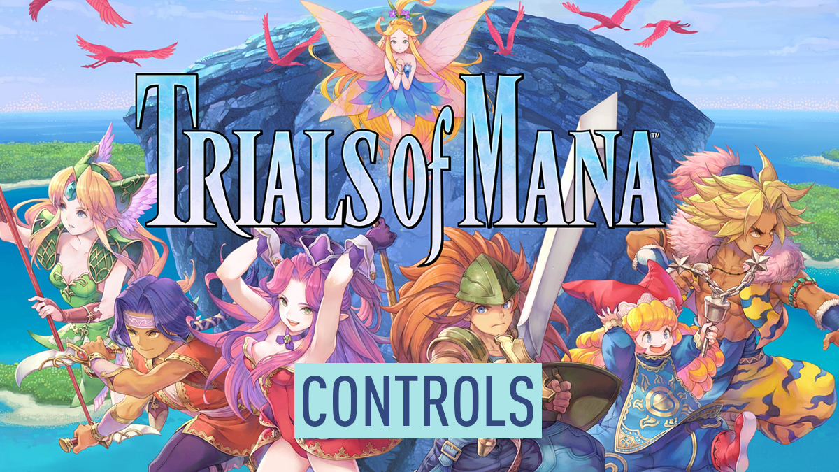 Trials of Mana Controls