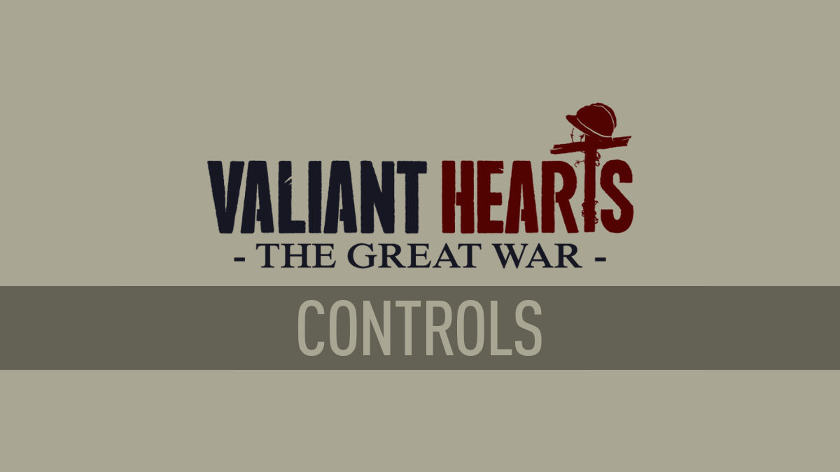 Valiant Hearts – Controls