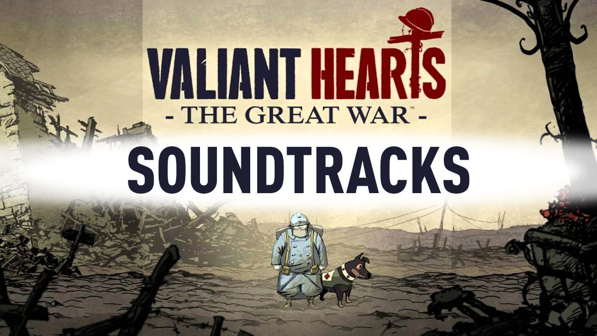 Valiant Hearts: The Great War - Soundtrack