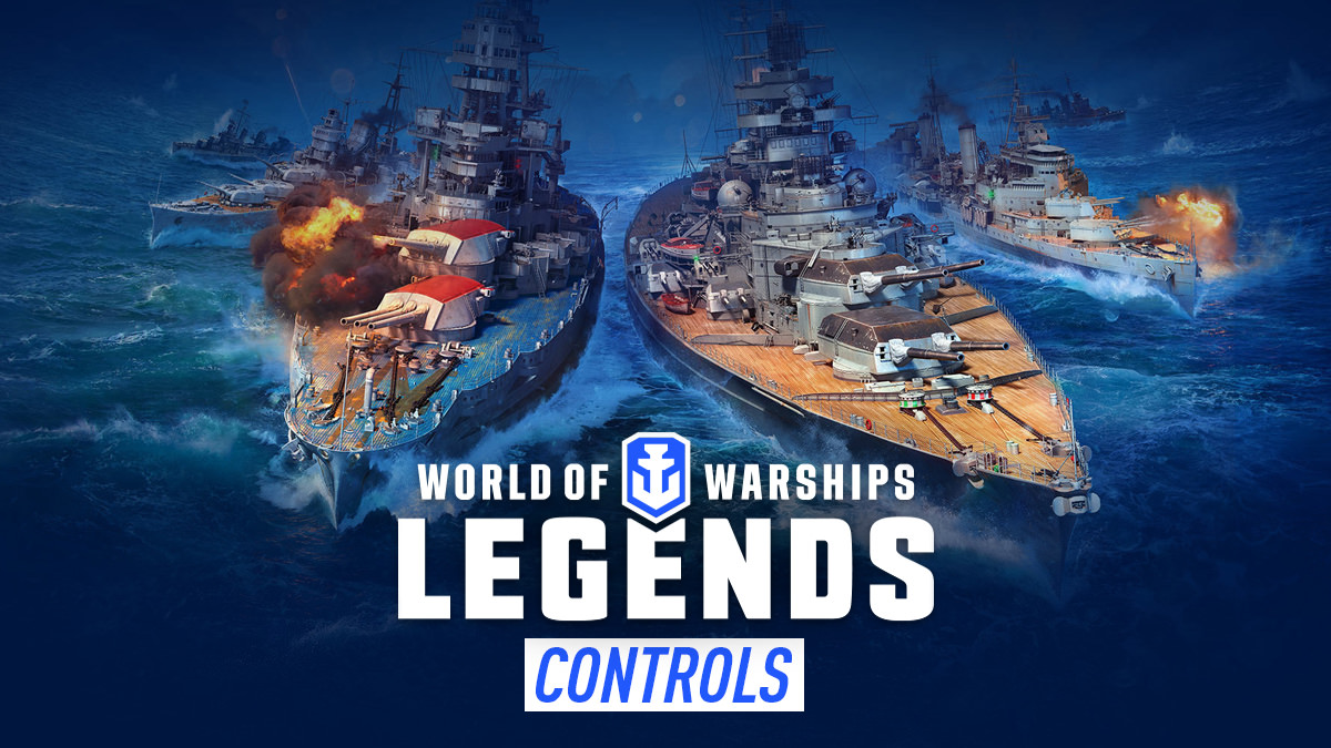World of Warships: Legends – Controls